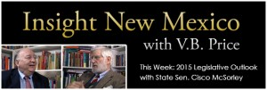 Insight New Mexico - Cisco McSorley's legislative preview